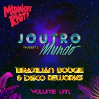 Purchase Joutro Mundo - Brazilian Boogie & Disco Reworks Vol. 1