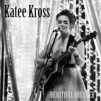 Purchase Katee Kross - Beautiful Dreamer