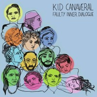 Purchase Kid Canaveral - Faulty Inner Dialogue