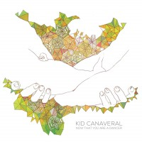 Purchase Kid Canaveral - Now That You Are A Dancer