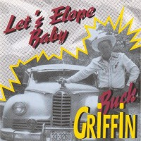 Purchase Buck Griffin - Let's Elope Baby