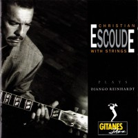 Purchase Christian Escoude With Strings - Plays Djando Reinhardt