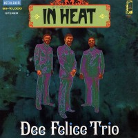 Purchase Dee Felice Trio - In Heat (Vinyl)