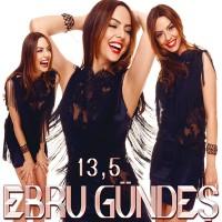 Purchase Ebru Gündeş - 13.5