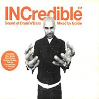 Purchase Goldie - Incredible Sound Of Drum'n'bass Mixed By Goldie CD1