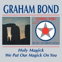 Purchase Graham Bond - We Put Our Magic On You