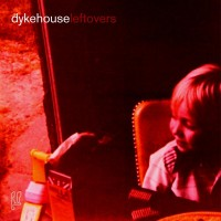 Purchase Dykehouse - Leftovers