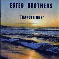 Purchase Estes Brothers - Transitions (Reissued 2002)