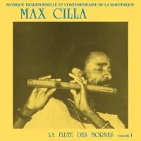 Purchase Max Cilla - La Flute Des Mornes Vol. I (Vinyl)