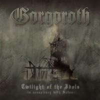 Purchase Gorgoroth - Twilight Of The Idols