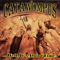 Purchase Catawompus - Well, It's About Time
