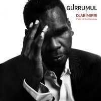 Purchase Gurrumul - Djarimirri (Child Of The Rainbow)