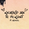 Buy Kygo - Remind Me To Forget (CDS) Mp3 Download