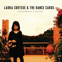 Purchase Laura Cortese & The Dance Cards - California Calling