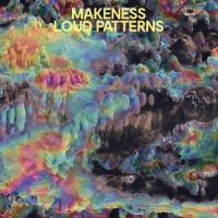 Purchase Makeness - Loud Patterns