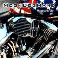 Purchase Moon Dog Mane - Turn It Up