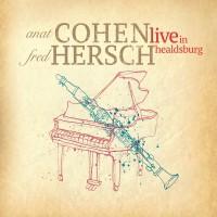 Purchase Anat Cohen & Fred Hersch - Live In Healdsburg
