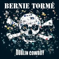 Purchase Bernie Torme - Dublin Cowboy 1 CD1