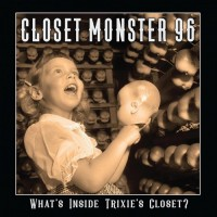 Purchase Closet Monster 96 - What's Inside Trixie's Closet?