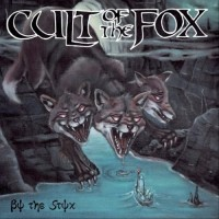 Purchase Cult Of The Fox - By The Styx