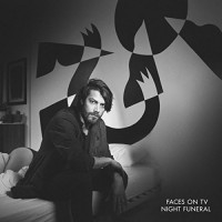 Purchase Faces On Tv - Night Funeral