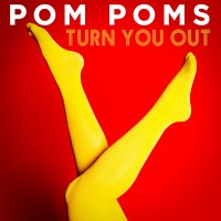 Purchase Pom Poms - Turn You Out