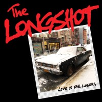 Purchase The Longshot - Love Is For Losers