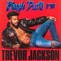 Purchase Trevor Jackson - Rough Drafts, Pt. 1