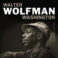 Buy Walter Wolfman Washington - My Future Is My Past Mp3 Download