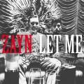 Buy Zayn - Let Me (CDS) Mp3 Download