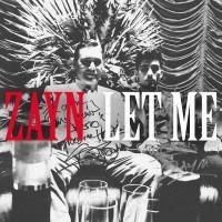 Purchase Zayn - Let Me (CDS)