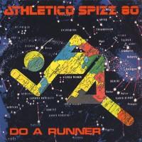 Purchase Athletico Spizz 80 - Do A Runner (Vinyl)