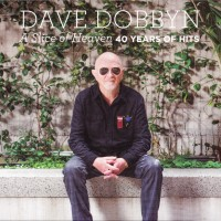 Purchase Dave Dobbyn - A Slice Of Heaven: 40 Years Of Hits