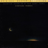 Purchase Emmylou Harris - Quarter Moon In A Ten Cent Town (Vinyl)