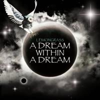 Purchase Lemongrass - A Dream Within A Dream CD1