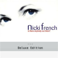 Purchase Nicki French - Is There Anybody Out There (MCD)