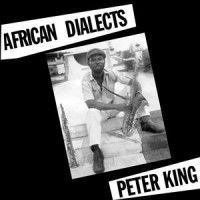 Purchase Peter King - African Dialects (Vinyl)