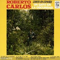 Purchase Roberto Carlos - Un Gato En La Oscuridad (Vinyl)