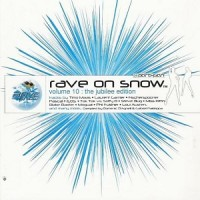 Purchase VA - Rave On Snow Vol. 10: The Jubilee Edition CD1