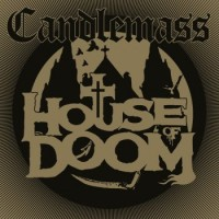 Purchase Candlemass - House Of Doom