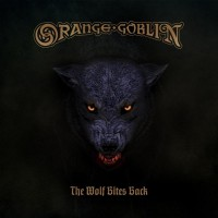 Purchase Orange Goblin - The Wolf Bites Back