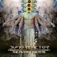 Purchase Juno Reactor - The Mutant Theatre