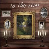 Purchase John Cee Stannard & Blues Horizon - To The River
