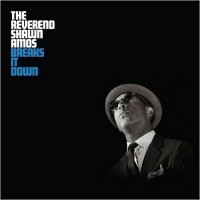Purchase The Reverend Shawn Amos - Breaks It Down