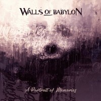 Purchase Walls Of Babylon - A Portrait Of Memories