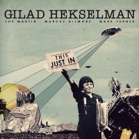 Purchase Gilad Hekselman - This Just In