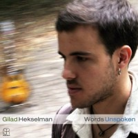 Purchase Gilad Hekselman - Words Unspoken