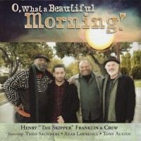 Purchase Henry Franklin - O, What A Beautiful Morning