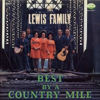 Purchase Lewis Family - Best By A Country Mile (Vinyl)