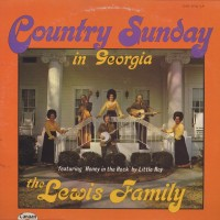 Purchase Lewis Family - Country Sunday In Georgia (Vinyl)